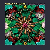 Dream Within A Dream by Meilana Gillard