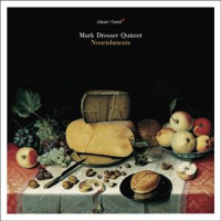 "Read ""Mark Dresser: Nourishments"" reviewed by Dave Wayne"