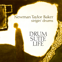 Drum-Suite-Life by Newman Taylor Baker