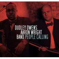 Dudley Owens / Aaron Wright Band: People Calling