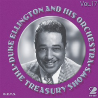 Duke Ellington And His Orchestra: The Treasury Shows Vol. 17