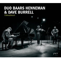 Duo Baars Henneman & Dave Burrell: Trandans