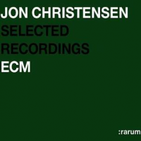 Album Rarum, Vol. 20: Selected Recordings by Jon Christensen