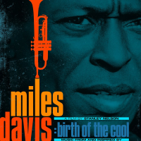 Miles Davis: Music From And Inspired By Birth Of The Cool, A Film by Stanley Nelson