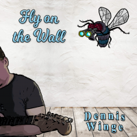 Album Fly on the Wall by Dennis Winge