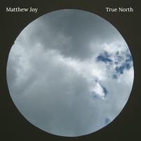 Album True North by Matthew Joy