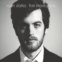 "Pianist Ryan Slatko Releases Debut Album ""First Impressions"" That Features Original Works And A Line-up Of Leading Artists"