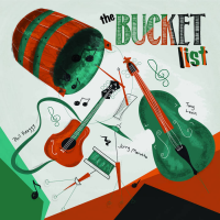 Phil Keaggy, Tony Levin, Jerry Marotta: The Bucket List