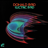Album Electric Byrd by Donald Byrd