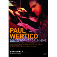 PAUL WERTICO SOUND WORK OF DRUMMING [DVD]