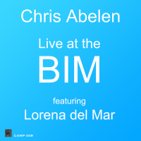 Album Live at the BIM by Chris Abelen