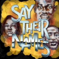 'Say Their Names' Raising Awareness & Contributions for Stricken Families