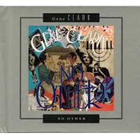 Gene Clark: No Other Deluxe Edition
