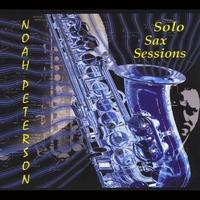 Album Solo Sax Sessions by Noah Peterson