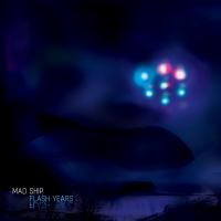 Mad Ship - Flash Years by Kuba Wójcik