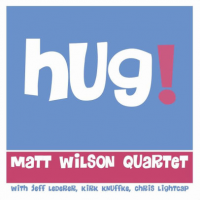 Hug! by Matt Wilson