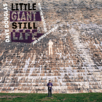 "Read ""Little Giant Still Life"" reviewed by Glenn Astarita"