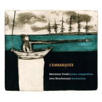 Album Marianne Trudel-Lévy Bourbonnais: L'embarquée by Marianne Trudel