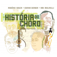 Ami Molinelli, Rogério Souza, Edinho Gerber Come Together As Duo Violão + 1 On New Album, A History Of Choro, To Be Released On March 8