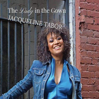 Jacqueline D. Tabor: The Lady In the Gown