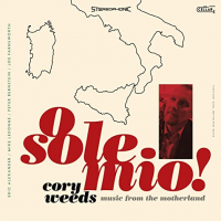 Album O Sole Mio! Music From The Motherland by Cory Weeds
