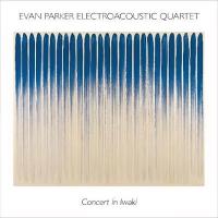Evan Parker Electroacoustic Quartet: Concert in Iwaki