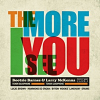 Bootsie Barnes & Larry McKenna: The More I See You