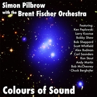 Colours Of Sound - Simon Pilbrow with the Brent Fischer Orchestra