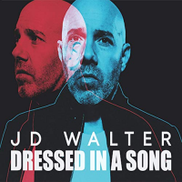 Album Dressed in a Song by JD Walter