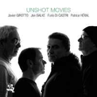 Album Unshot Movies by Javier Girotto