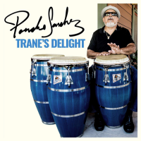 Poncho Sanchez: Trane's Delight