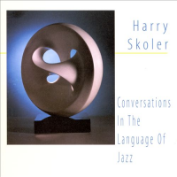 Album Conversations In The Language Of Jazz by Harry Skoler