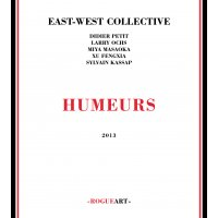 East West Collective: Humeurs