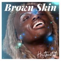 Album Brown Skin by Heistheartist