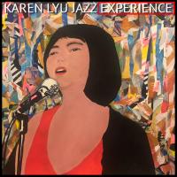 Album Karen Lyu Jazz Experience by Karen Lyu