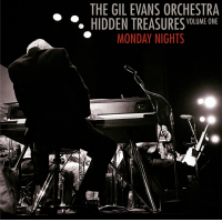 Gil Evans Orchestra: Hidden Treasures - Monday Night Sessions, vol 1