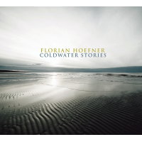 Album Coldwater Stories by Florian Hoefner
