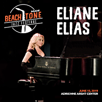Miami Beachtone Jazz Festival Presents Eliane Elias In Concert on June 15th