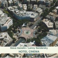 Lenny Sendersky: Hotel Cinema