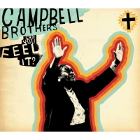 Album Can You Feel It? by Campbell Brothers