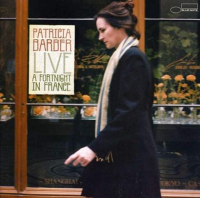 Patricia Barber: Live: A Fortnight in France