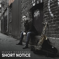 Manny Echzabal: Short Notice
