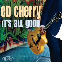 Album It's All Good by Ed Cherry
