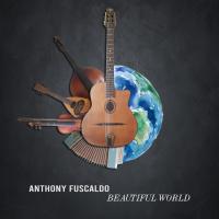 Album Beautiful World by Anthony Fuscaldo
