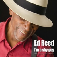 "Read ""Ed Reed - I'm A Shy Guy: A Tribute to the King Cole Trio & Their Music"" reviewed by"