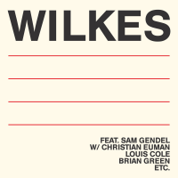 "Read ""Wilkes"" reviewed by Matt Hooke"