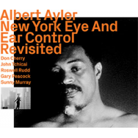 Album New York Eye and Ear Control Revisited