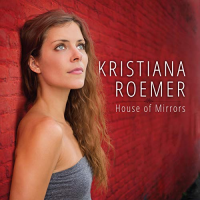 Album House of Mirrors by Kristiana Roemer