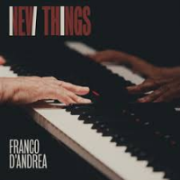 New Things by Franco D'Andrea