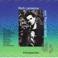 Rich Lamanna & The Last Word: Introspective
